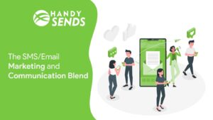 The SMS/Email Marketing and Communication Blend